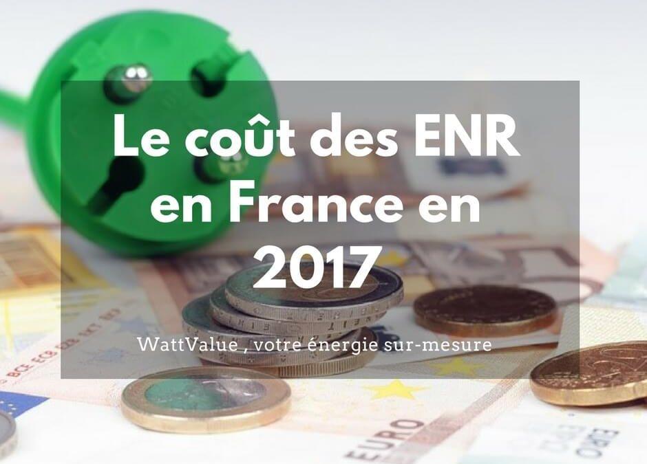 Le coût des énergies renouvelables en France en 2017