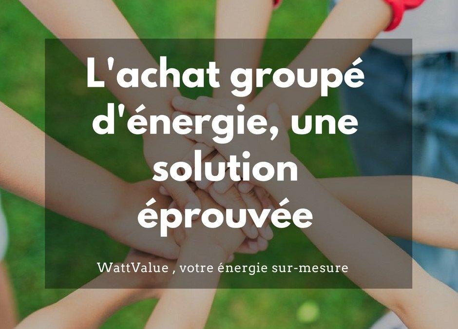 L'achat groupé d'énergie, une solution éprouvée pour les entreprises