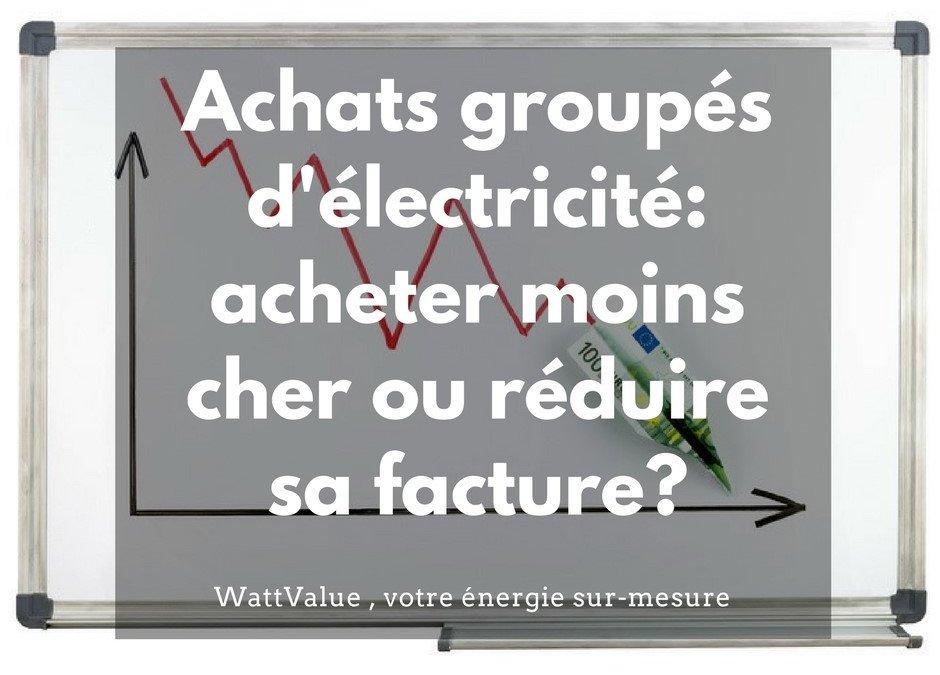 L'achat groupé d'électricité: acheter moins cher ou réduire sa facture