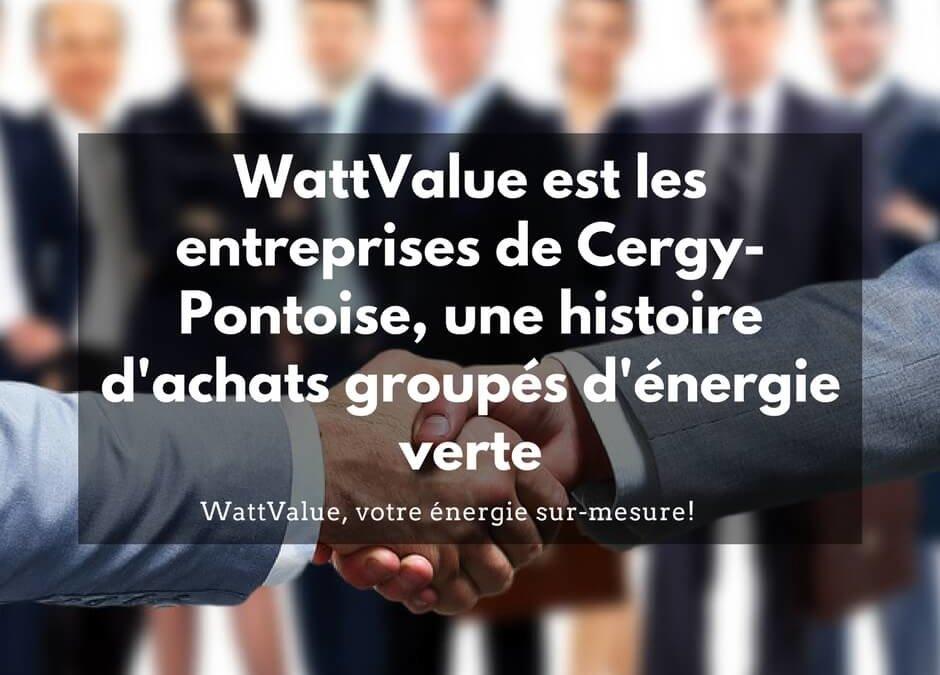 WattValue et les entreprises de Cergy-Pontoise, une histoire d'achats groupés d'énergie verte