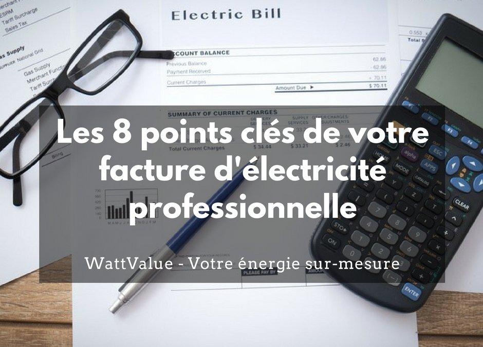 Infographie: Les 8 points clés de votre facture d'électricité professionnelle