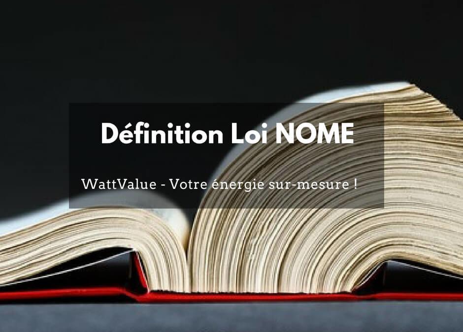 Définition Loi NOME