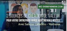 [Vidéo] INTERVIEW DE WATTVALUE PAR BIO-ENTREPRENEUR
