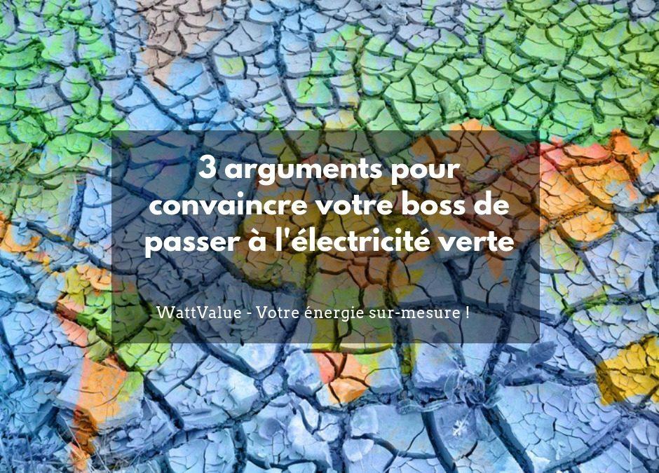 3 arguments pour convaincre votre boss de passer à l'électricité verte