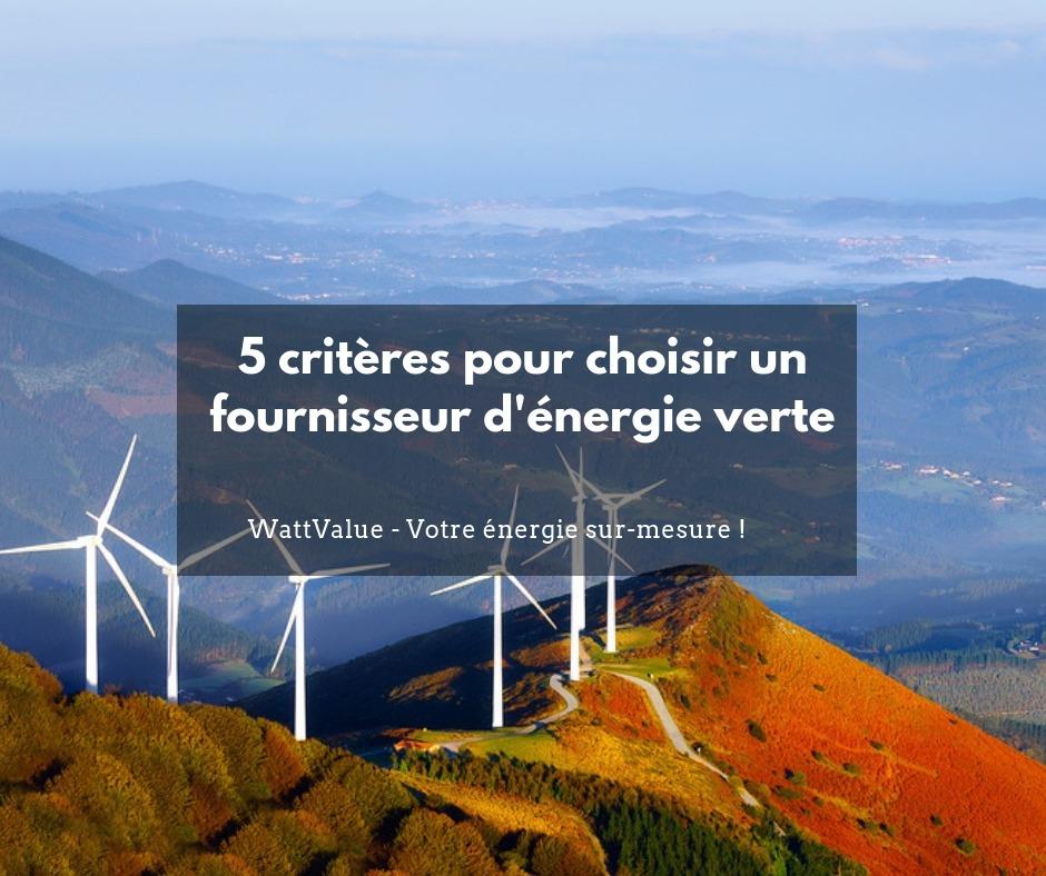 5 critères pour choisir un fournisseur d'énergie verte
