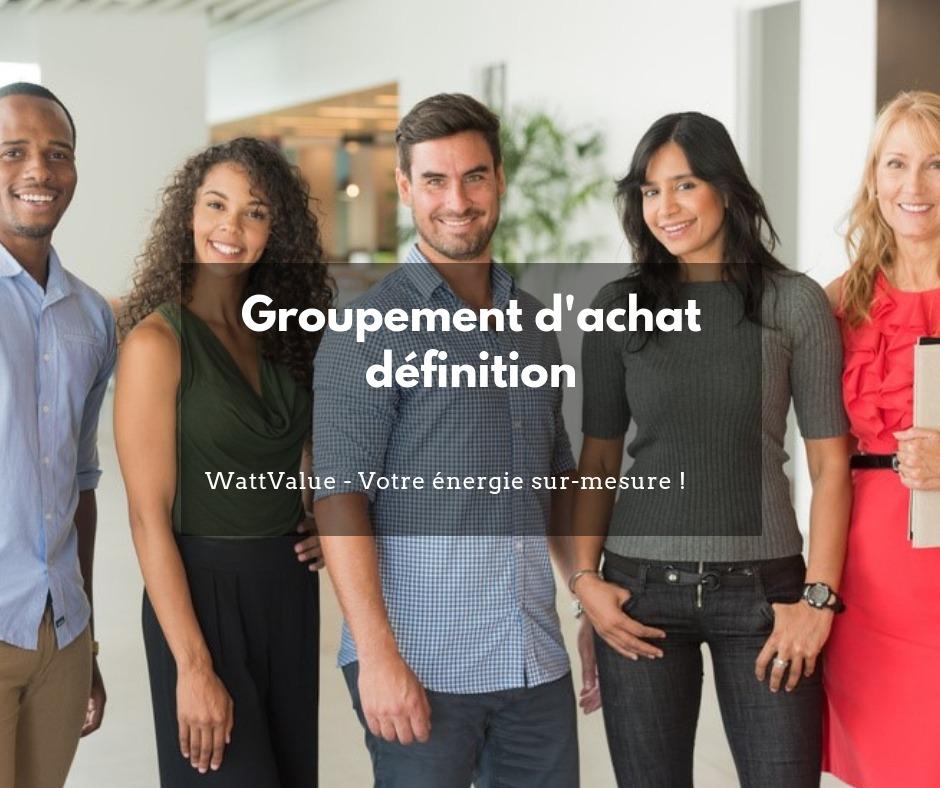 Groupement d'achat définition
