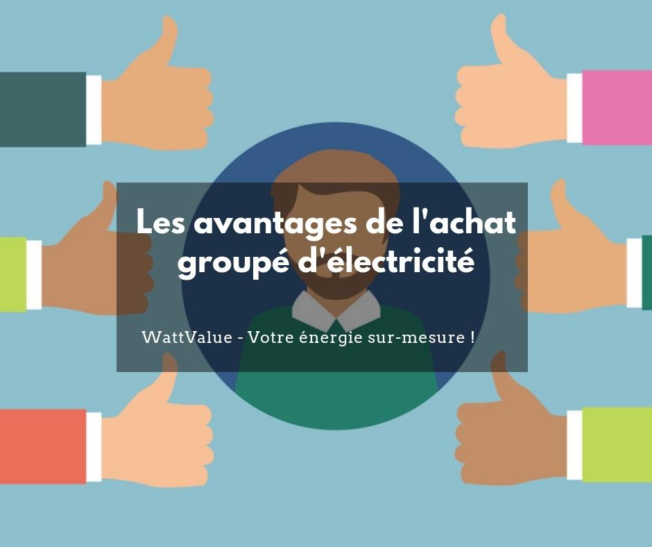 Les avantages de l'achat groupé électricité