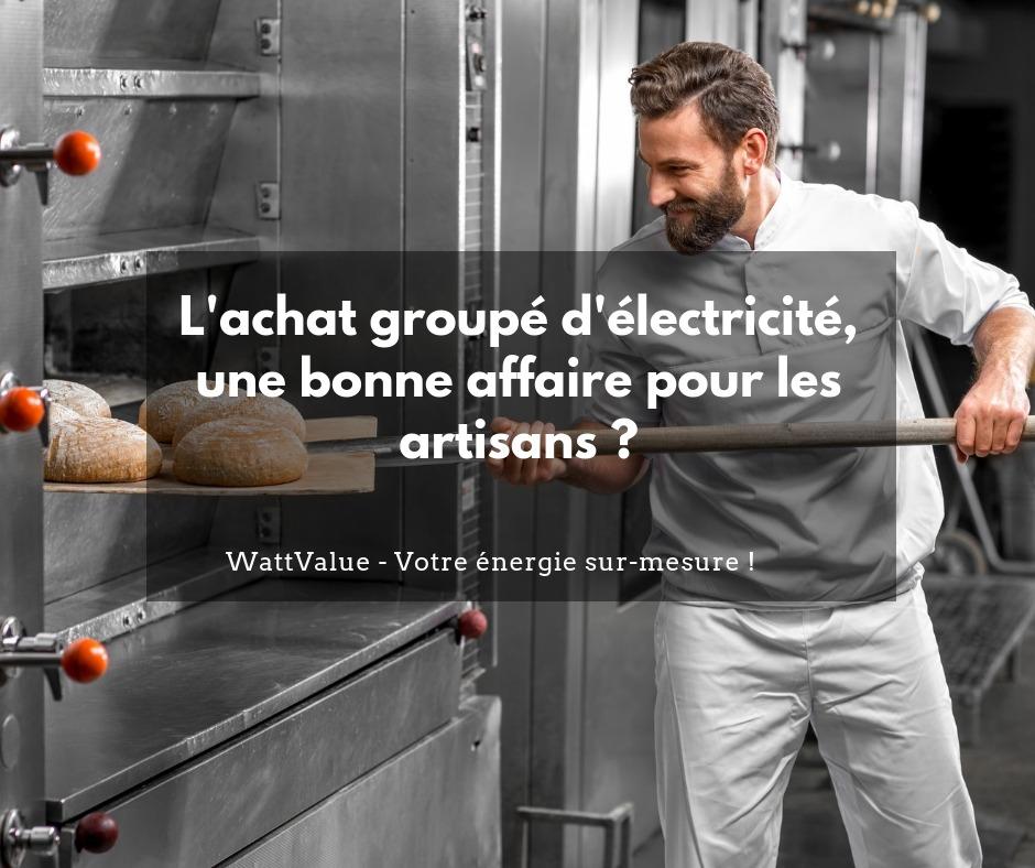 L'achat groupé d'électricité, une bonne affaire pour les artisans ?