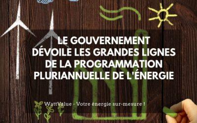 Le Gouvernement dévoile les grandes lignes de la Programmation Pluriannuelle de l'Énergie