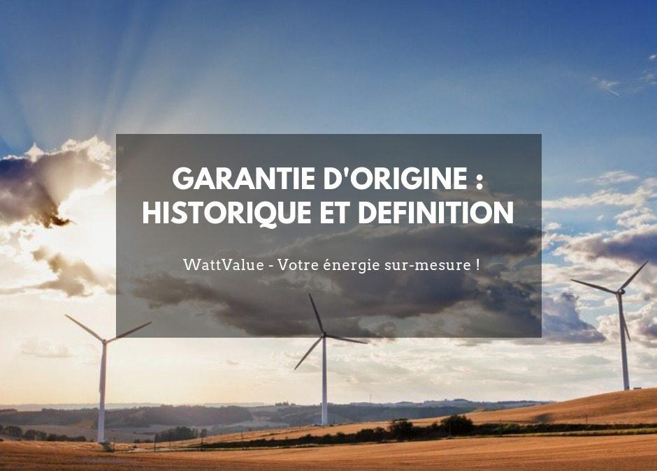 Garantie d'Origine : historique et définition