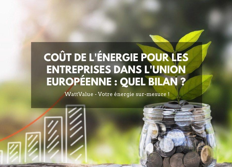 Le coût de l'énergie pour les entreprises dans l'Union Européenne : quel bilan ?