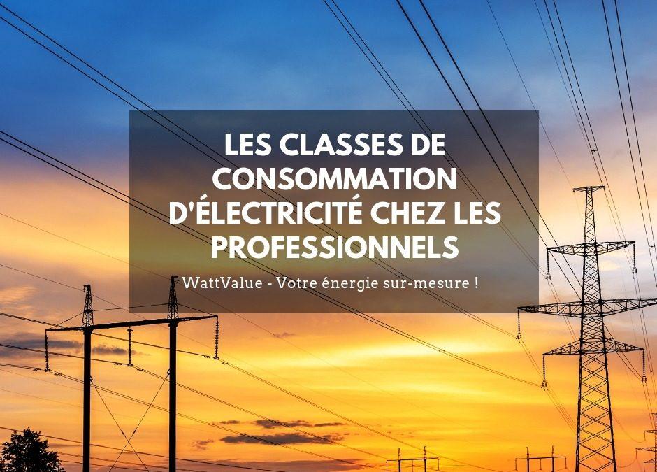 Les classes de consommation d'électricité pour les professionnels
