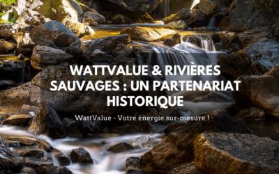 Rivières Sauvages & WattValue : un partenariat historique