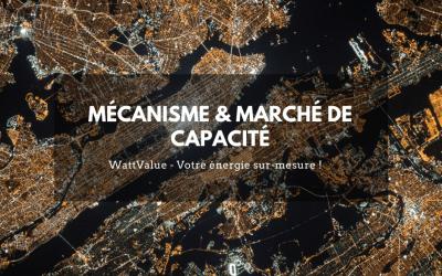 MÉCANISME & MARCHÉ DE CAPACITÉ