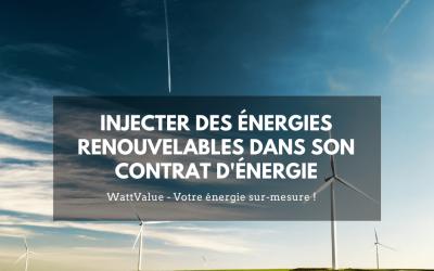 Pourquoi intégrer des énergies renouvelables dans son contrat d'énergie ?