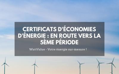 Les certificats d'économies d'énergie : en route pour la 5ème période