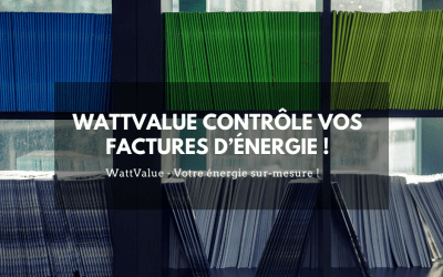 WattValue contrôle vos factures d'énergie !
