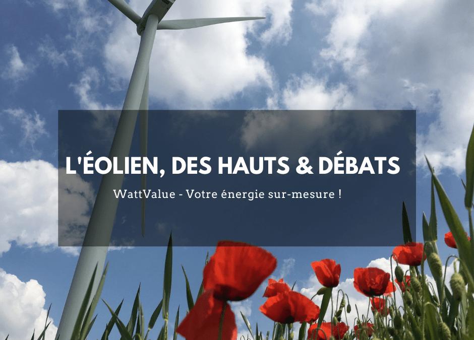 L'éolien, des hauts et débats