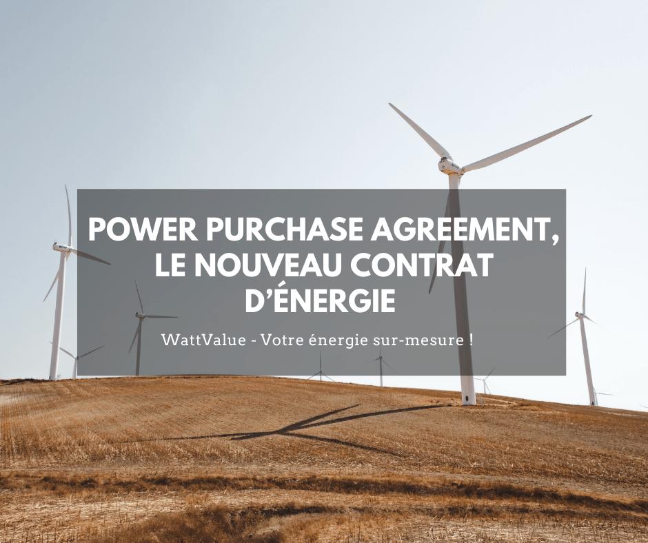 Power purchase agreement, nouveau contrat d'énergie image