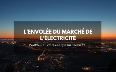 L'envolée du marché de l'électricité